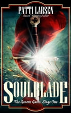 Soulblade by Patti Larsen