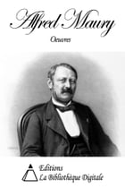 Oeuvres de Alfred Maury by Alfred Maury