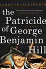 The Patricide of George Benjamin Hill Cover Image