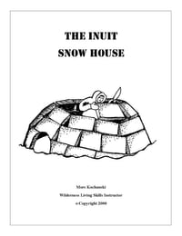 The Inuit Snow House