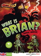 What is Brian ? - Ebook by Rupert Morgan