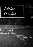Dollar Dreadfuls Volume Two by Chris Roberts