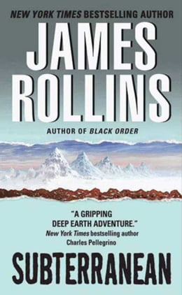 Book Subterranean by James Rollins