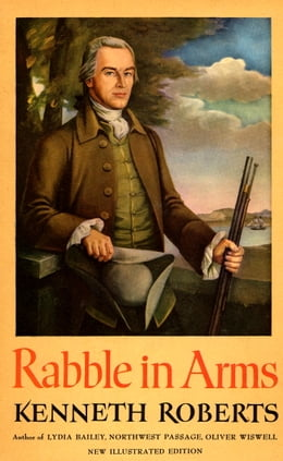 Book Rabble in Arms by Kenneth Roberts