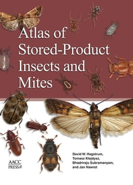 Book Atlas of Stored-Product Insects and Mites by David Hagstrum