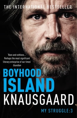 Book Boyhood Island: My Struggle Book 3 by Karl Ove Knausgaard