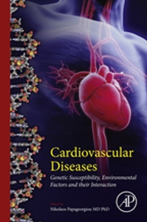 Cardiovascular Diseases Genetic Susceptibility,  Environmental Factors and their Interaction