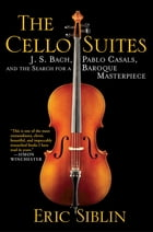 The Cello Suites Cover Image