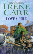 Love Child by Irene Carr