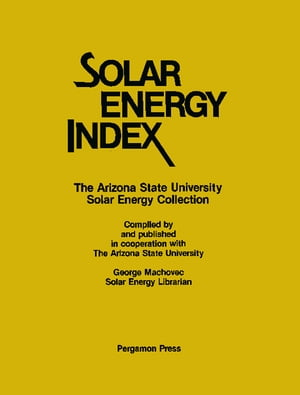 Solar Energy Index The Arizona State University Solar Energy Collection