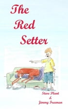 The Red Setter: revised edition by Steve Plant