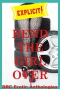 Bend the Girl Over 237dff9b-c998-45c2-8769-4be9571c109b