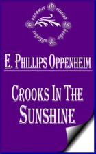 Crooks in the Sunshine by E. Phillips Oppenheim