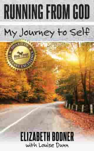 Running from God: My Journey to Self