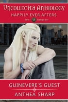 Guinevere's Guest: An Urban Fantasy Tale by Anthea Sharp