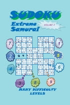 Sudoku Samurai Extreme, Volume 2 by YobiTech Consulting