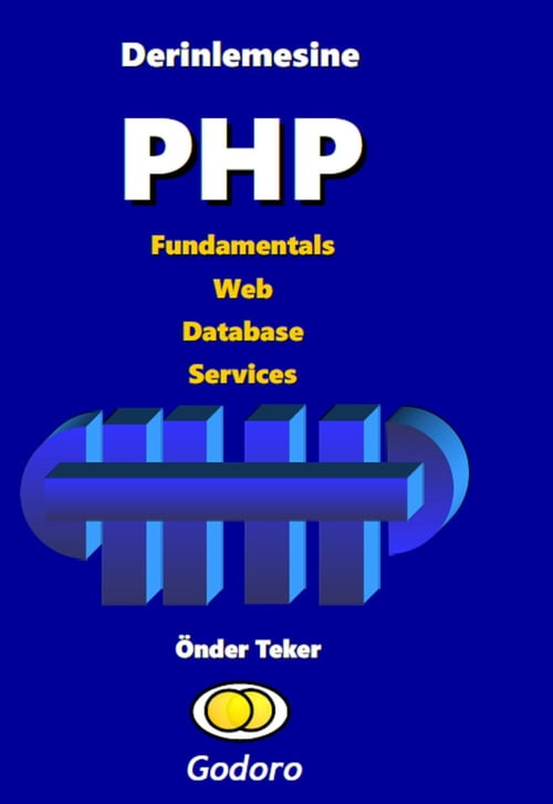 Derinlemesine PHP Fundamentals Web Database Services