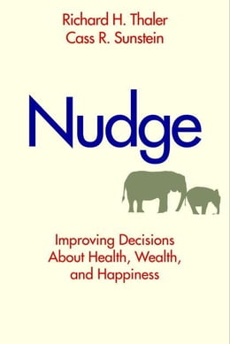 Book Nudge by Thaler, Richard/Sunstein, Cass