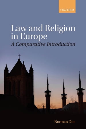 Law and Religion in Europe A Comparative Introduction