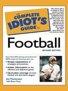 The Complete Idiot's Guide to Football, 2nd Edition by Joe Theismann