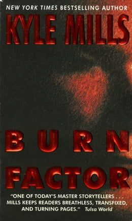 Book Burn Factor by Kyle Mills