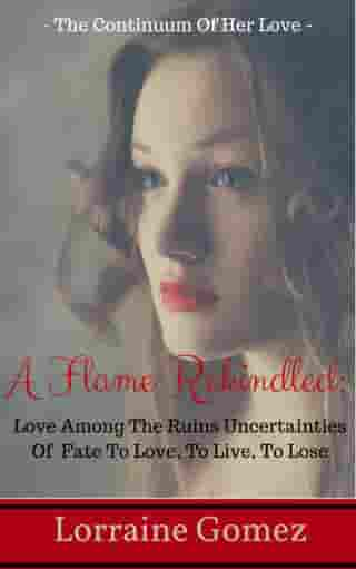 A Flame Rekindled 2 (Christian Clean Romance Stories)