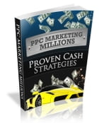 PPC Marketing Millions by Anonymous
