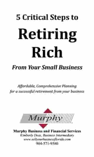 5 Steps to Retiring Rich From Your Business