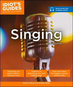 Idiot's Guides: Singing,  2E