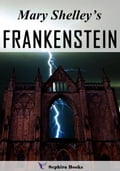 Mary Shelley's Frankenstein 2e7236ad-003d-4519-9cd2-e03a3199f2cc