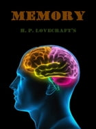 Memory by H. P. Lovecraft