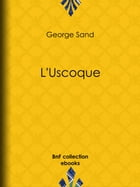 L'Uscoque by George Sand