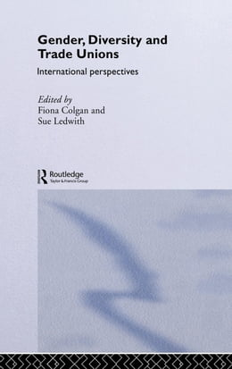 Book Gender, Diversity and Trade Unions by Colgan, Fiona