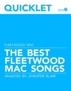 Quicklet on The Best Fleetwood Mac Songs: Lyrics and Analysis by Jennifer Blair