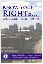 Know Your Rights: Landlord-Tenant Issues by Steve Armstrong