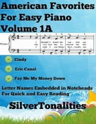 American Favorites for Easy Piano Volume 1 A by Silver Tonalities