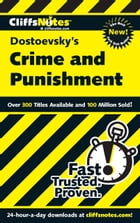 CliffsNotes on Dostoevsky's Crime and Punishment by James L Roberts