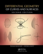 Differential Geometry of Curves and Surfaces, Second Edition