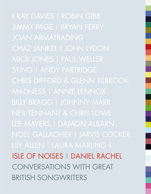 Isle of Noises Conversations with great British songwriters