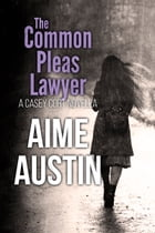 The Common Pleas Lawyer by Aime Austin