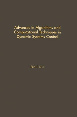 Book Control and Dynamic Systems V28: Advances in Theory and Applications by Leonides, C.T.