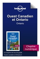 Ouest Canadien et Ontario 3 - Ontario by LONELY PLANET