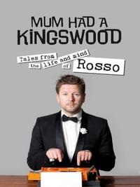 Mum had a Kingswood: Tales from the life and mind of Rosso