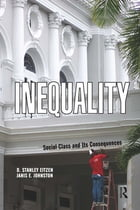Inequality: Social Class and Its Consequences