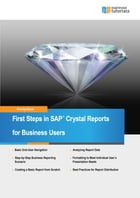 First Steps in SAP Crystal Reports by Anurag Barua