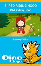 Si Red Riding Hood by Dino Lingo