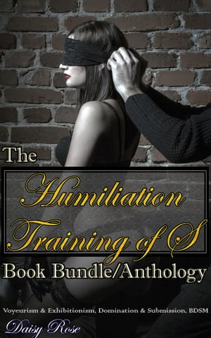 The Humiliation Training of S Book Bundle/Anthology