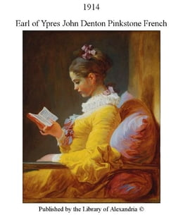 Book 1914 by Earl of Ypres John Denton Pinkstone French