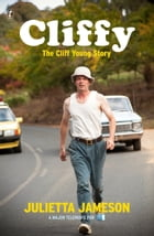 Cliffy: The Cliff Young Story by Julietta Jameson