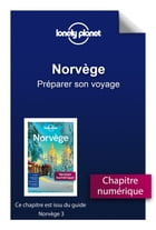 Norvège 3 - Préparer son voyage by Lonely PLANET